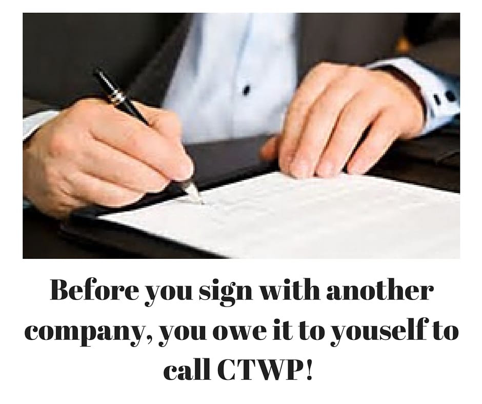 Before you sign with another company, you owe it to youself to call CTWP