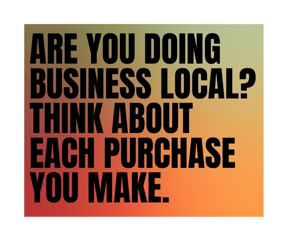 Are you doing business local